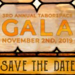 Get tickets now for Taborspace Gala November 2